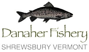Danaher Fishery Located in Shrewsbury, Vermont